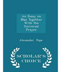 An Essay On Man Alexander Pope Full Text Essay