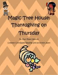 magic tree house thanksgiving on thursday common reading unit