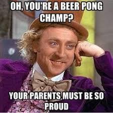 Beer Pong Meme - beer pong memes pinterest beer pong and memes