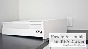 ikea kitchen cabinet drawer assembly how to assemble an ikea sektion drawer