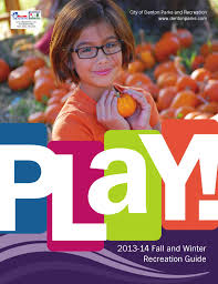 2013 2014 fall and winter play guide by denton parks and