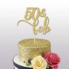 50th cake topper 50th cake topper 50 and fab glitter cake topper 50th birthday