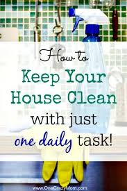 how to keep your house clean how to keep your house clean house cleaning tips