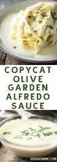 olive garden thanksgiving copycat olive garden alfredo sauce recipe olive garden alfredo