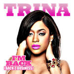 Image Trina has been sued for $50 Picture