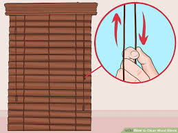 How To Clean Greasy Blinds 3 Ways To Clean Wood Blinds Wikihow