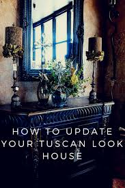 Savvy Home Design Forum by How To Lighten U0026 Brighten Your Home U0027s Heavy Dark Tuscan Style