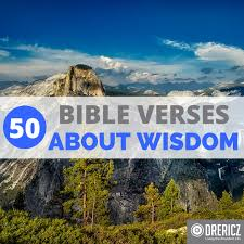 bible verses about wisdom 50 scriptures to learn