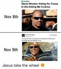 Stevie Wonder Memes - nov 8th nov 9th usa today stevie wonder voting for trump is like