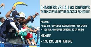 chargers vs dallas cowboys thanksgiving day broadcast schedule