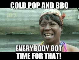 Time For Meme - 15 best sweet brown memes images on pinterest ha ha funny