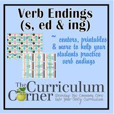 verb endings s ed ing the curriculum corner 123