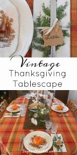 Thanksgiving Table Setting by Easy Vintage Thanksgiving Table Setting With Transferware