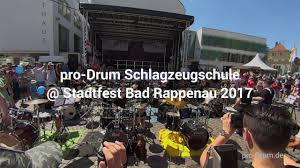 Verbundschule Bad Rappenau Pro Drum Stadtfest Bad Rappenau 2017 Youtube