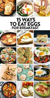 15 ways to eat eggs for breakfast fit foodie finds