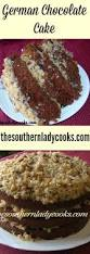 german chocolate cake the southern lady cooks