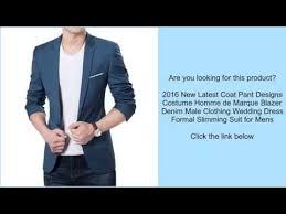 2016 new latest coat pant designs costume homme de marque blazer