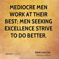 Seeking Best Edwin Louis Cole Work Quotes Quotehd