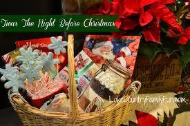 christmas gift baskets family twas the before christmas basket lake country family