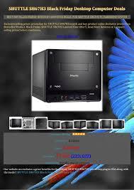 black friday desktop computer deals cheap shuttle sh67 h3 black friday desktop computer deals