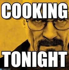 Cooking Meme - cooking breaking bad meme on memegen