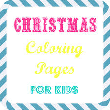 free kids christmas coloring pages mommy