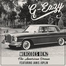 janis joplin mercedes mp3 g eazy mercedes the lyrics genius lyrics