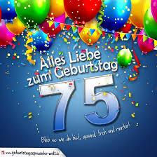 geburtstagssprüche zum 75 geburtstag geburtstagskarte mit bunten ballons konfetti und luftschlangen zum