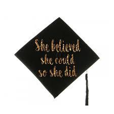 cheap graduation caps graduation cap decal graduation cap decoration she believed