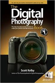 Digital Photography The Digital Photography Book Ca Kelby Books
