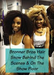 2015 bonner brothers hair show bronner bros hair show behind the scenes on the show floor