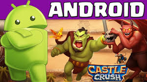 crush for android castle crush android release wichtig