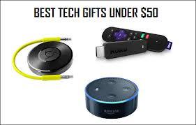 top tech gifts 2016 tech gifts under 50