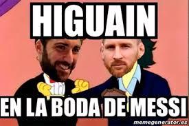Los Memes De Messi - los memes no perdonaron a gonzalo higua祗n con la boda de messi