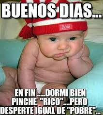 Buen Dia Meme - 8 best buenos dias images on pinterest buen dia quotes love and a