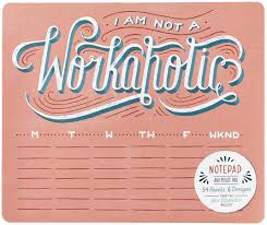 daily dishonesty i am not a workaholic notepad and mouse pad