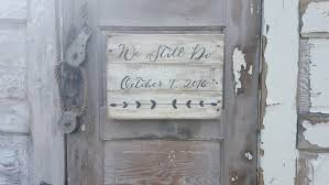 we still do sign rustic weddings farmhouse sign rustic home