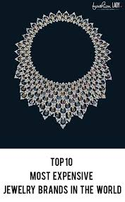 most expensive earrings in the world top 10 most expensive jewelry brands in the world