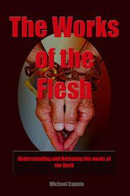works of the flesh strife selfish ambition seeking power prestige