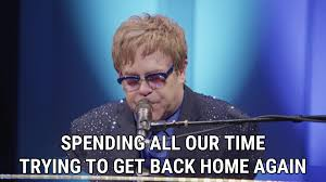 Home Again by Home Again Lyrics Elton John Song In Images