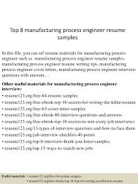 top 8 manufacturing process engineer resume samples 1 638 jpg cb u003d1432129042