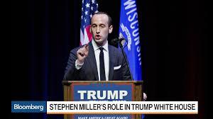 Steven Miller Does Stephen Miller Speak For Trump Or Vice Versa Bloomberg