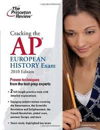 cracking the ap european history 2018 edition proven techniques to help you score a 5 college test preparation cracking the ap european history by the princeton review