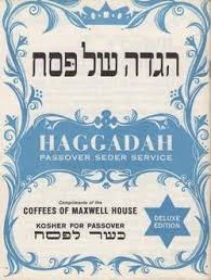maxwell house hagaddah a new take on an tradition the maxwell house haggadah