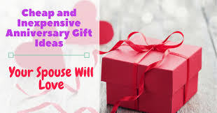 cheap and inexpensive anniversary gift ideas your spouse will