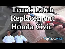 2005 honda civic trunk latch trunk latch replacement honda civic 2000 2005