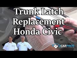 2006 honda accord trunk latch assembly trunk latch replacement honda civic 2000 2005