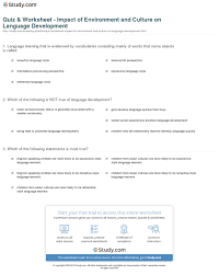quiz u0026 worksheet impact of environment and culture on language