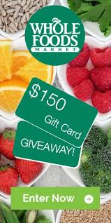 food gift cards 150 whole foods gift card giveaway