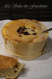 cuisiner un mont d or mont d or farci aux chignons la salsa des fourchettes